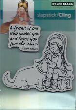 """A Friend Is......"" Slapstick/Cling Stamp Set by Penny Black"