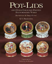 Pot-lids and Other Coloured Printed Staffordshire Wares: Reference and Price...