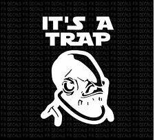 It's A Trap Ackbar Star Wars Vinyl cut funny decal sticker car auto window