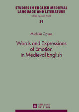 Words And Expressions Of Emotion In Medieval English Ogura  Michiko 978363162774