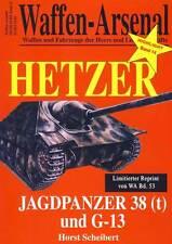 Waffen-Arsenal Highlight Band 14 Jagdpanzer 38(t) und G-13 Flammpanzer Hetzer