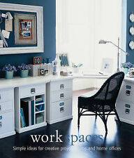 Work Spaces: Simple Ideas for Creative Project Rooms and Home Offices (Design Li