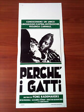 PERCHè I GATTI locandina poster affiche Because of the Cats Fons Rademakers