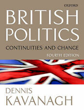 British Politics: Continuities and Change, Dennis Kavanagh