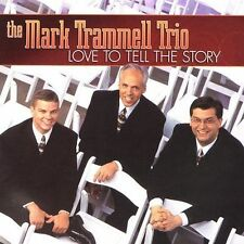 Love To Tell The Story by Mark Trammell Trio