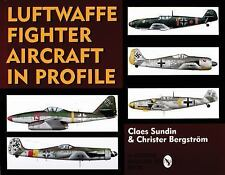 Luftwaffe Fighter Aircraft in Profile (Schiffer Military History Book), Claes Su