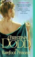 THE BAREFOOT PRINCESS BY  CHRISTINA DODD