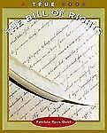 The Bill of Rights (True Books: American History)-ExLibrary