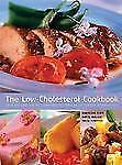 The Low-Cholesterol Cookbook: Over 170 Easy and Delicious Recipes for a Nutritio