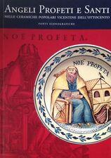 Angeli Profeti e Santi nelle Ceramiche Popolari Vicentine dell'Ottocento Stringa