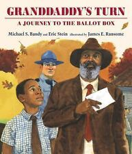 Granddaddy's Turn by Michael S. Bandy and Eric Stein (2015, Picture Book)