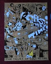 COLT 45 Malt Liquor Beer Poster ~ Works Every Time Party JIM MAHFOOD ART
