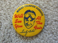 LUCKY TETER WORLD'S CHAMPION DAREDEVIL HELL DRIVERS - 1930s CELLULOID PINBACK