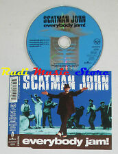 CD Singolo SCATMAN JOHN Everybody jam! 1996 EC RCA 74321 42294 2 (S5)