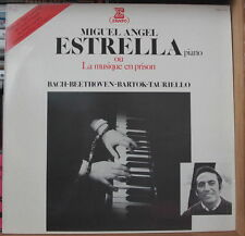 MIGUEL ANGEL  ESTRELLA LA MUSIQUE EN PRISON FRENCH LP ERATO 1979