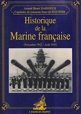 DARRIEUS & QUEGUINER - HISTORIQUE DE LA MARINE FRANCAISE (1815-1918)