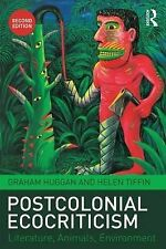 Postcolonial Ecocriticism: Literature, Animals, Environment, Tiffin, Helen, Hugg
