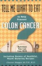 Tell Me What to Eat to Help Prevent Colon Cancer