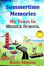 Summertime Memories by Rozie Manton (2013, Paperback)