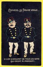 cpa Humour Noir CITOYENS, La POLICE VEILLE... à Mr BASTÉ Gendarme à VILLENEUVE