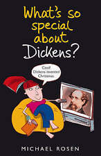 What's So Special About Dickens?,Rosen, Michael,New Book mon0000029921