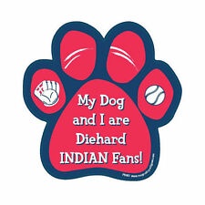 My Dog And I Are Diehard Cleveland Indians Fans Baseball Dog Paw Car Magnet