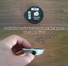 Hand Made Reusable Disc for Tassimo T-Disc (CAFE LONG Delicate) original t-disc