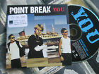 Point Break YOU Warner Music WEA 294CDDJ Promo CD Single