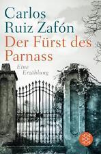Fürst des Parnass von Carlos Ruiz Zafón (2014, Taschenbuch) UNGELESEN Zafon