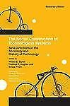 The Social Construction of Technological Systems : New Directions in the...