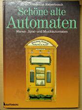 Schöne alte Automaten Warenautomaten Spielautomaten Unterhaltungsautomaten Buch