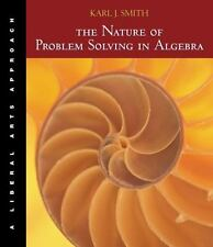 The Nature of Problem Solving in Algebra : A Liberal Arts Approach (with BCAiLrn