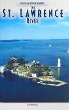 The St. Lawrence River (Rivers in World History)