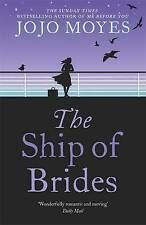 The Ship of Brides by Jojo Moyes - Paperback - NEW