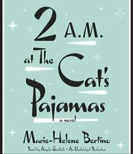2 A. M. at the Cat's Pajamas by Marie-Helene Bertino (2014, Paperback