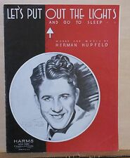 Let's Put Out The Lights and Go To Sleep - 1932 sheet music - Rudy Vallee