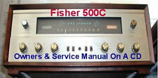 FISHER 500-C  SERVICE MANUAL  & OWNERS MANUAL ON A  CD
