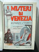 I MISTERI DI VENEZIA - Romanzo Storico della Repubblica Veneta - Nerbini 1934