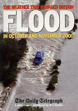 Flood: The Weather That Ravaged Britain in October and November 2000, Philip Ede
