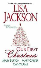 Our First Christmas by Mary Burton, Mary Carter and Lisa Jackson (2016,...