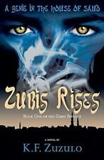 A Genie in the House of Saud : Zubis Rises by K. F. Zuzulo (2008, Paperback)
