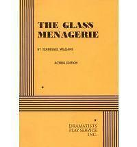 The Glass Menagerie: Acting Edition