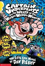 Captain Underpants and the Wrath of the Wicked Wedgie Women Captain Underpants