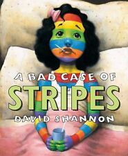 A Bad Case of Stripes by David Shannon (1998, Hardcover)