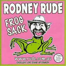 RODNEY RUDE: FROG SACK - - - - – 23 TRACK CD, LIVE AUSTRALIAN STAND UP COMEDY