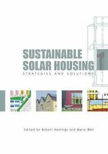 Sustainable Solar Housing: Volume 1 - Strategies and Solutions, Economics, Energ