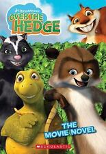 Over The Hedge (Movie Novel), Gikow, Louise, Good Book