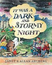 It Was a Dark and Stormy Night by Allan Ahlberg, Janet Ahlberg (Paperback, 1998)