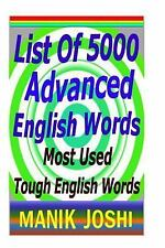 List of 5000 Advanced English Words : Most Used Tough English Words by Manik...
