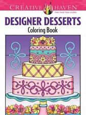 Adult Coloring: Creative Haven Designer Desserts Coloring Book (FREE 2DAY SHIP)